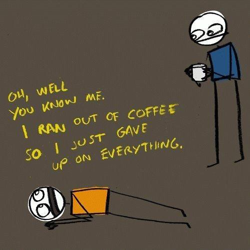 i-ran-out-of-coffee